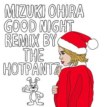 Good Night – Xmas Remix by The Hotpantz